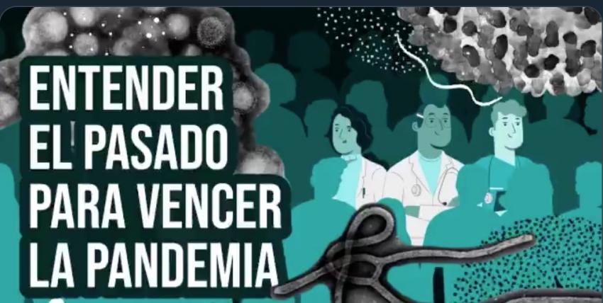 Entender el pasado, para vencer la pandemia